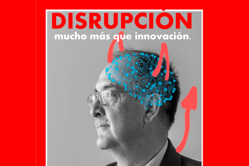 Jornada online de Pepe Gutiérrez: «Disrupción, mucho más que innovación»